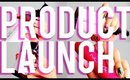 Product Launch!