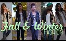 Outfit Ideas - Fall and Winter Fashion