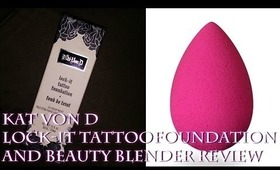 Kat Von D Lock-It Tattoo Foundation and Beauty Blender Review!