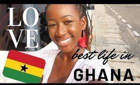 Ghana Vlog 2I DON'T WANT TO GO BACK!