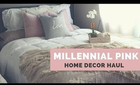 Home Decor Haul | Cozy Textures and Millennial Pink Style