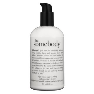Philosophy Be Somebody. Daily Moisture Lotion
