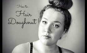 How To; Hair Doughnut.
