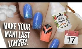 13 Nail Hacks That Make Your Mani Last Longer!