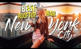 New York City is EXPENSIVE $$ NYC Rooftop Bars You Have To Visit