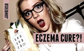 MIRACLE ECZEMA CURE! #GETGROUNDED
