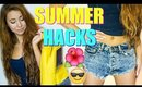 13 Beauty & Life HACKS for SUMMER