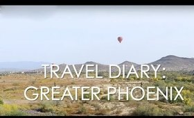 Travel Diary: Greater Phoenix -- Where to Stay, What to Do & Eat | MsLaBelleMel