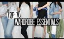 Wardrobe Essentials - My Top 10 Musthaves | FASHION WEEK