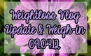 Weightloss Vlog and weigh-in 09.04.12