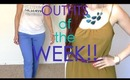 Fashion Friday: OUTFITS OF THE WEEK