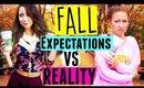 Fall Expectations Vs Reality!