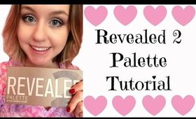 Revealed 2 Palette {Makeup Tutorial}