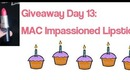 Giveaway Day 13: MAC Impassioned