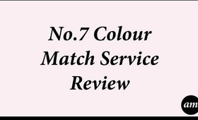 No7 Colour Match Service Review