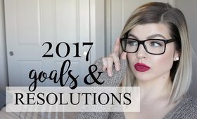 2017 Goals & Resolutions | How I'm Going to SLAY 2017