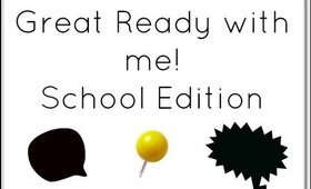 Get Ready With Me [School Edition]