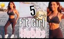 5 Fit Girl Habits To SLAY Your Goals 2018