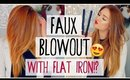 FAUX BLOWOUT WITH A FLAT IRON?! + GIVEAWAY!