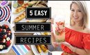 5 EASY Summer Recipes You Need To Try! | ANN LE