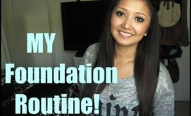 My Everyday Foundation Routine!