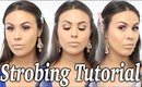 How To: Strobing/Highlighting Makeup Tutorial