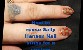 How to reuse Sally Hansen Nail strips!
