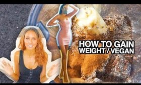 "vegan ""fat"" shake - how to gain weight"
