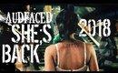 AUDFACED - SHE'S BACK | Teaser | 2018