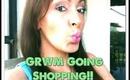 GRWM: Going Shopping!