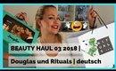 BEAUTY HAUL MÄRZ 2018 | Dior, Smashbox, Benefit, Glamglow, Rituals | deutsch