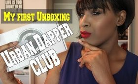 MY FIRST MENS UNBOXING EVER |  URBAN DAPPER CLUB UNBOXING