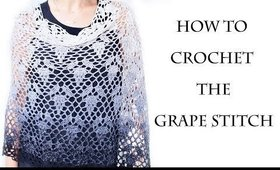 How to Crochet the Grape Stitch