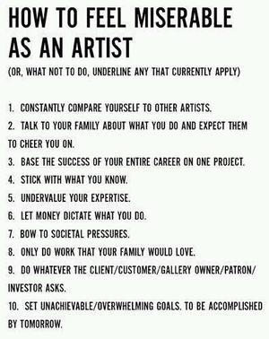 How to feel miserable as an artist ... http://pinterest.com/pin/117164027775599374/