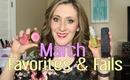 March Favorites & Fails