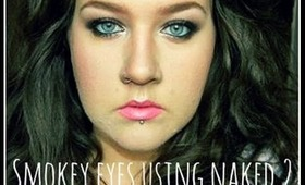 SMOKEY EYES | NAKED 2 | MEG UP