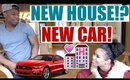 NEW CAR! NEW HOUSE! WE ARE MOVING!!!!