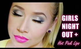 Girls Night Out + Hot Pink Lips