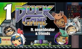 Duck Game - Ep. 1 - The Gang Is Back! ft. angeldealer [Livestream UNCENSORED NSFW][No Cam]