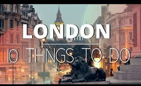 10 THINGS TO DO IN LONDON 2020 | Is it worth going or not!? 🐙