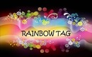 Colors of the RAINBOW Tag