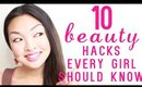 10 Beauty Hacks Every Girl Should Know!