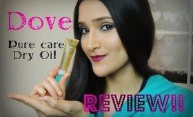 Dove Pure Care Dry Oil || 3 Min. Reviews Thursday!