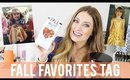 Fall Favorites Tag | Kendra Atkins