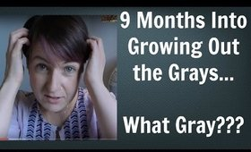Going Gray / Going Grey: 9 Month Update (Video #4) - A Confession - My Natural Hair Color Journey...