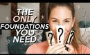 The ONLY 3 FOUNDATIONS You NEED (For Any Occasion!) | Jamie Paige