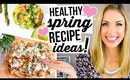 What I Eat In a Day #2 || Healthy Spring Recipe Ideas!