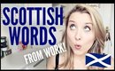 SCOTTISH WORDS I LEARNED IN WORK!