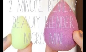 2 MINUTE REVIEW | Beauty Blender Micro Mini