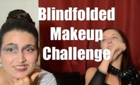 ♥ Blindfolded Makeup Challenge with the Bestie ♥